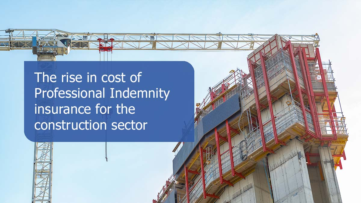The rise in cost of Professional Indemnity insurance for ...